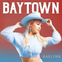 RaeLynn – Baytown