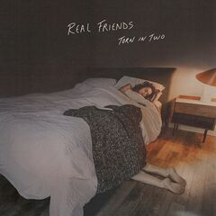Real Friends – Torn in Two