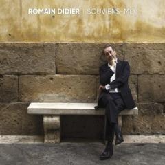 Romain Didier - Souviens-moi