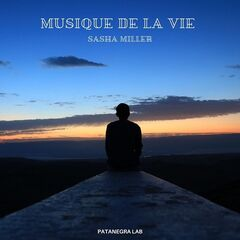Sasha Miller – Musique De La Vie