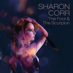 Sharon Corr – The Fool & The Scorpion