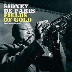 Sidney De Paris – Fields of Gold