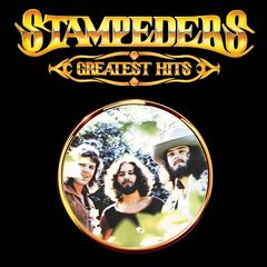 Stampeders – Greatest Hits