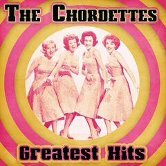 The Chordettes – Greatest Hits
