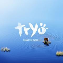 Tryo - Chants de bataille