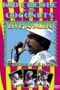 Kid Creole & The Coconuts – Live In Paris 1985