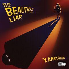 X Ambassadors – The Beautiful Liar