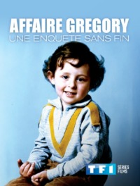 Affaire Gregory : une enquête sans fin