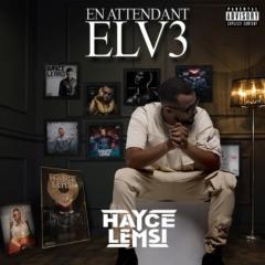 Hayce Lemsi - En attendant ELV3