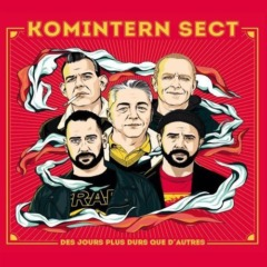 Komintern Sect – Des Jours Plus Durs Que D'Autres
