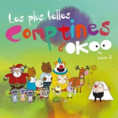 Les plus belles comptines d'Okoo (Volume 2)