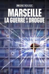 Marseille la guerre de la drogue