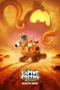 Les Lapins Crétins – Invasion : Objectif Mars
