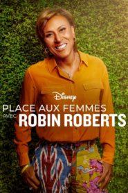 Place aux femmes avec Robin Roberts