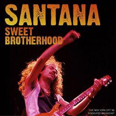 Santana – Sweet Brotherhood (Live '86)