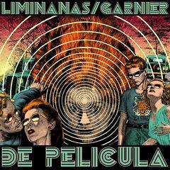 The Limiñanas & Laurent Garnier – De Película