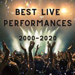 Various Artists – Best Live Performances: 2000-2020 (2021)
